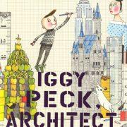 Iggy Peck, Acrhitect